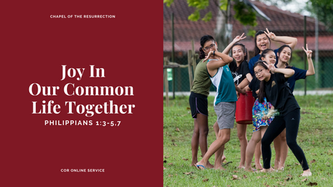 Joy In Our Common Life Together: 13 - 14 June 2020