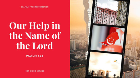 Our Help in the Name of the Lord: 8 - 9 August 2020