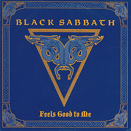 Black Sabbath  - Feels Good To Me  (Edit) / Paranoid (Live)  - Netherlands - I.R.S. 24 1072 7 - 1990 - Front
