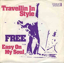 Travellin' In Style / Easy On My Soul Island 12 646 AT - 1973