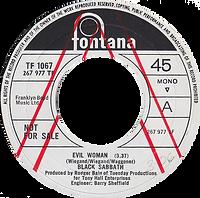 Black Sabbath - Evil Woman / Wicked World (Demo) - UK -Fontana 7437 - 1970 - Side 1