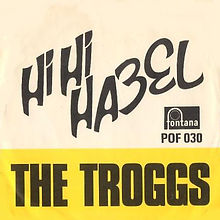 Troggs Hi Hi Hazel Norway
