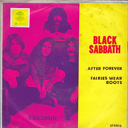 Black Sabbath - After Forever / Fairies Wear Boots - Thailand - 4 Track M.0123 - 197?- Front