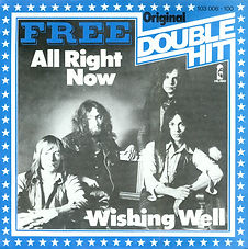 All Right Now / Wishing Well  Island 103.006 - 1981