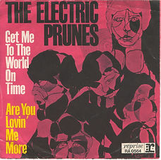 Electric Prunes Get Me To The World On Time Germany