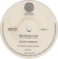 Black Sabbath - Never Say Die / She's Gone - Australia - Vertigo 6079 013- 1978 - Side 1