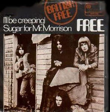 I'll Be Creeping / Sugar For Mr. Morrison Island WIP 6062 - 1969