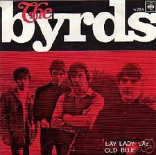 Byrds Lay Lady Lay Norway