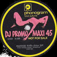 Status Quo - Roadhouse Blues (Promo) - UK - Phonogram DJ 005- 1972