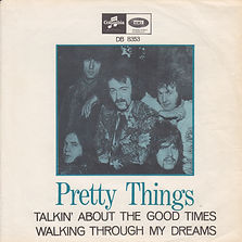 Pretty Things Talkin' About The Good Times Sweden