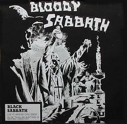 Black Sabbath - Bloody Sabbath- LP - Bootleg