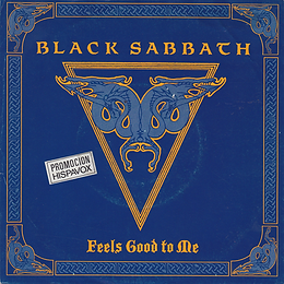 Black Sabbath - Feels Good To Me / Paranoid (Live) - Germany  - I.R.S. 24 1072 7 - 1990 - This is a German/Dutch issue with a spanish promo sticker - Front