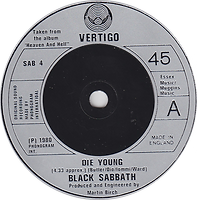 Black Sabbath - Die Young / Heaven And Hell (Live) - UK - Vertigo SAB 4- 1980 Side 1