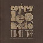 Terry Lee Hale & Tunnel Tree -