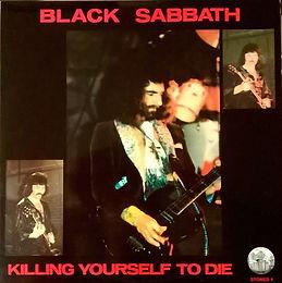 Black Sabbath - Killig Yourself To Die - LP - Bootleg