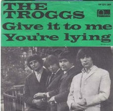 Troggs Give It To Me Sweden