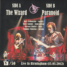 The Wizard / Paranoid Ltd.ed. of 50 -  Live in Birmingham (15.05.2012)