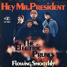 Electric Prunes Hey Mr President Germany