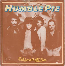 Humble Pie Fool For A Pretty Face UK