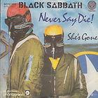 """Black Sabbath 7"""" Never Say Die / She's Gone  Vertigo 6059 010 Germany 1978  VG+/EX-   €30"""