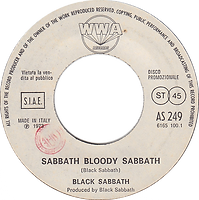 Black Sabbath - Sabbath Bloody Sabbath / Barry White - I'm Gonna Love You Just a Little Bit More - Italy Vertigo  / Philips AS 249  - 1973 ​
