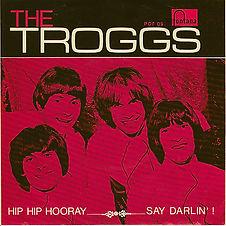 Troggs Hip Hip Hooray Norway