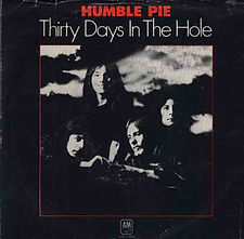 Humble Pie Thirty Days In The Hole USA