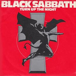 Black Sabbath - Turn Up The Night / Lonely Is The Word - UK - Vertigo SAB 6- 1981