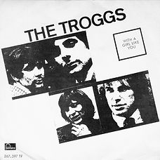 Troggs With A Girl Like You Norway