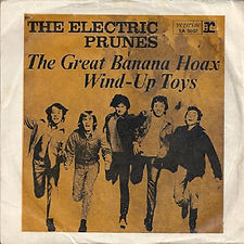 Electric Prunes The Great Banana Hoax Germany