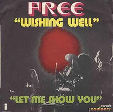 Wishing Well / Let Me Show You Island 6138 025 - 1973