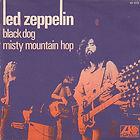 Led Zeppelin Black Dog / Misty Mountain Hop ATLANTIC 10103 France 1971 VG+/VG+ €20