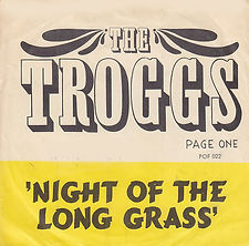 TRoggs Night Of The Long GRass NOrway