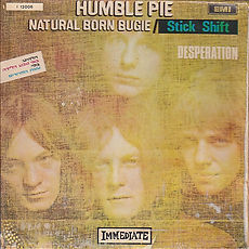Humble Pie Natural Born Bugie Israel