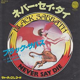 Black Sabbath - Never Say Die / She's Gone - Japan - Vertigo SFL-2313 - 1978 Front