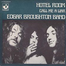 Edgar Broughton Band Hotel Room France