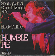 Humble Pie Black Coffee Germany