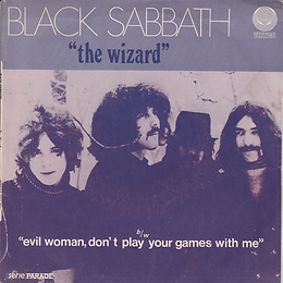 Black Sabbath - Evil Woman / Wicked World France - Vertigo 6059 002 - 1970 - Front