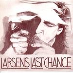 Larsens Last Chance