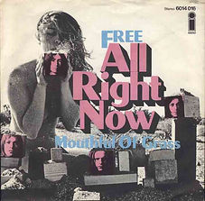All Right Now / Mouthful Of Grass Island 6014 016 - 1970