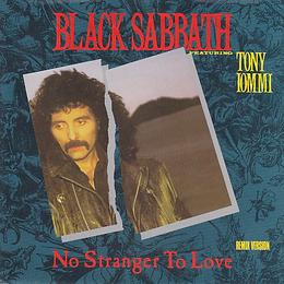 Black Sabbath  - No Stranger To Love (Remix) / Angry Heart - Netherlands - Vertigo 884 532-1 - 1986 - Front