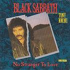 Black Sabbath - No Stranger To Love / Angry Heart   VERTIGO 884 532-7 Holland 1986   EX/EX   €15