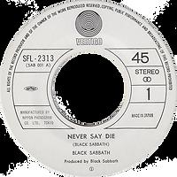Black Sabbath - Never Say Die / She's Gone - Japan - Vertigo SFL-2313 - 1978 - Side 1