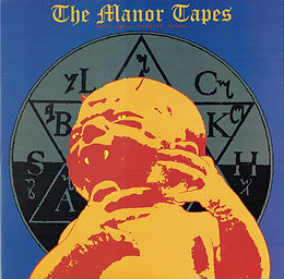 The Manor Tapes