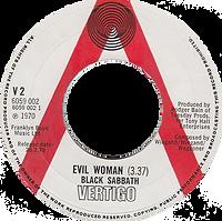 Black Sabbath - Evil Woman / Wicked World (Demo) - UK - Vertigo V2 -1970 - Side 1