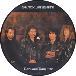 Black Sabbath - Devil And Daughter (One sided Picture Disc) - UK - I.R.S. EIRSPD 1151989