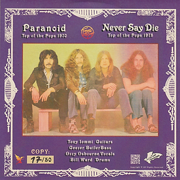 Paranoid / Never Say Die Ltd.ed. of 50 -  Top Of The Pops 1970 and 1978 - Back