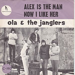 Ola & The Janglers - Alex Is The Man - In collection - Can be swapped
