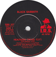 Black Sabbath - Headless Cross / Cloak And Dagger - UK  - I.R.S. EIRS 107 - 1989 - Side 1