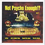 Not Psycho Enough EP